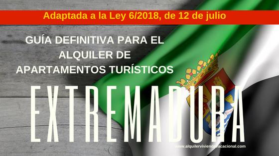 Extremadura: Guía definitiva para el alquiler de apartamentos turísticos