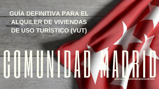Comunidad de Madrid: Guía definitiva para el alquiler de viviendas de uso turístico (VUT)