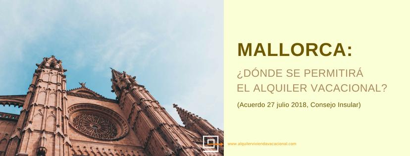 Mallorca: ¿Dónde se permitirá el alquiler vacacional? (Zonificación Isla Mallorca)