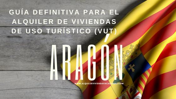 Aragón: Guía definitiva para el alquiler de viviendas de uso turístico (VUT)