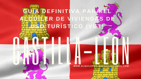 Castilla y León: Guía definitiva para el alquiler de viviendas de uso turístico (VUT)