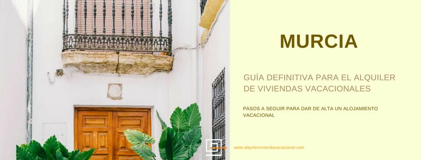 Murcia: Pasos a seguir para dar de alta un alojamiento vacacional