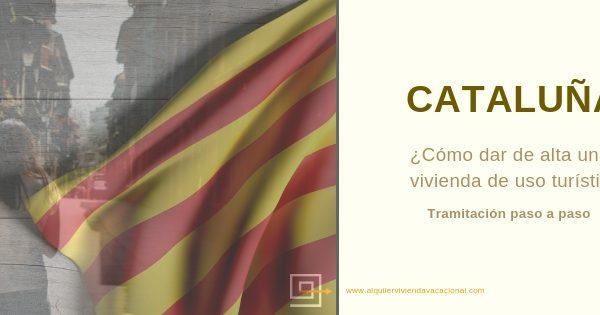 Cómo dar de alta una vivienda de uso turístico en Cataluña: Paso a paso
