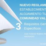 Nuevo Reglamento de establecimientos de alojamiento turístico de la Comunidad Valenciana: Requisitos Generales y Específicos de las Viviendas de Uso Turístico (III)