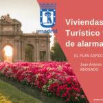 Viviendas de Uso Turístico y estado de alarma en Madrid creado por el PEH (I)