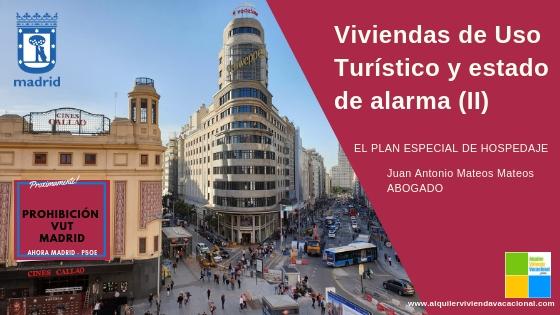 Viviendas de Uso Turístico y estado de alarma en Madrid creado por el PEH (II)