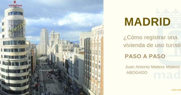 Cómo registrar una vivienda de uso turístico en Madrid: Paso a paso