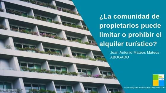 ¿La comunidad de propietarios puede impedir el alquiler de una vivienda turística?