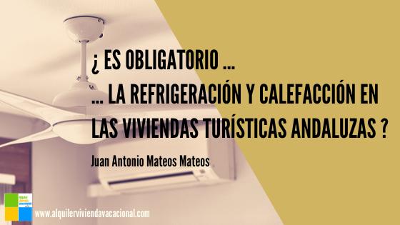 ¿Es obligatorio el requisito del aire acondicionado en las viviendas con fines turísticos (VFT) de Andalucía?