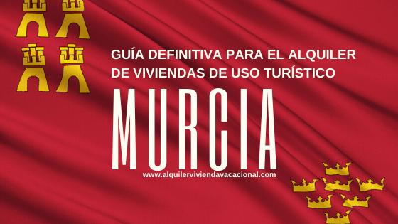 Legalización y registro de viviendas turísticas en Murcia