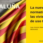 La nueva normativa de las viviendas turísticas de Cataluña